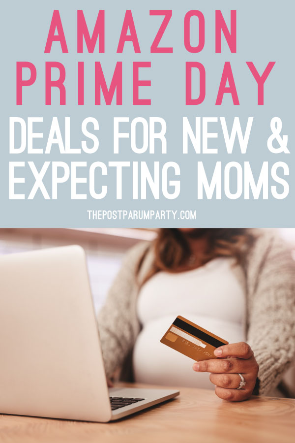 Amazon Prime Day Deals for new & expecting moms
