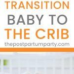 transitioning to crib