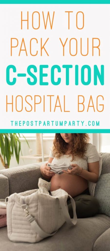 How to Pack your C-Section Hospital Bag—This packing list includes everything you need to pack for your scheduled C-Section. We've included checklists for the mom to be (including what to wear after), for dad, and for baby so everyone has everything they need for a planned C-Section birth.