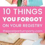 forgotten baby registry items