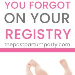 baby items you forgot to register for pin image