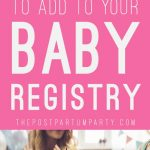 must have baby registry