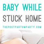 stuck home prep forbaby