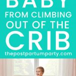 keep toddler from climbing out of your crib pin image