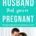 Ways to tell husband you're pregnant Pin image