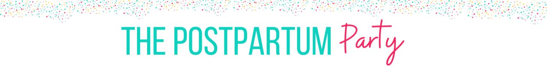 The Postpartum Party